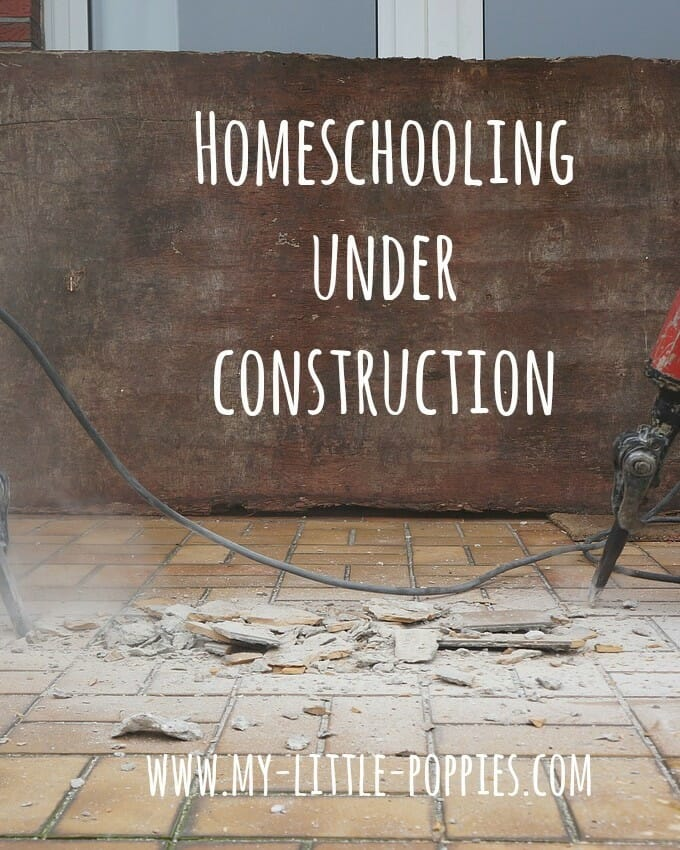 homeschooling under construction