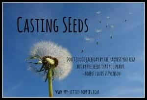 Casting Seeds of Change