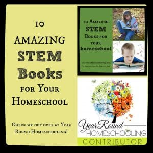 10 STEM Books for Your Homeschool