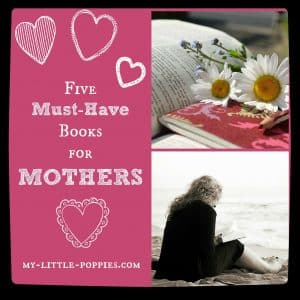 5 Must-Have Books on Motherhood