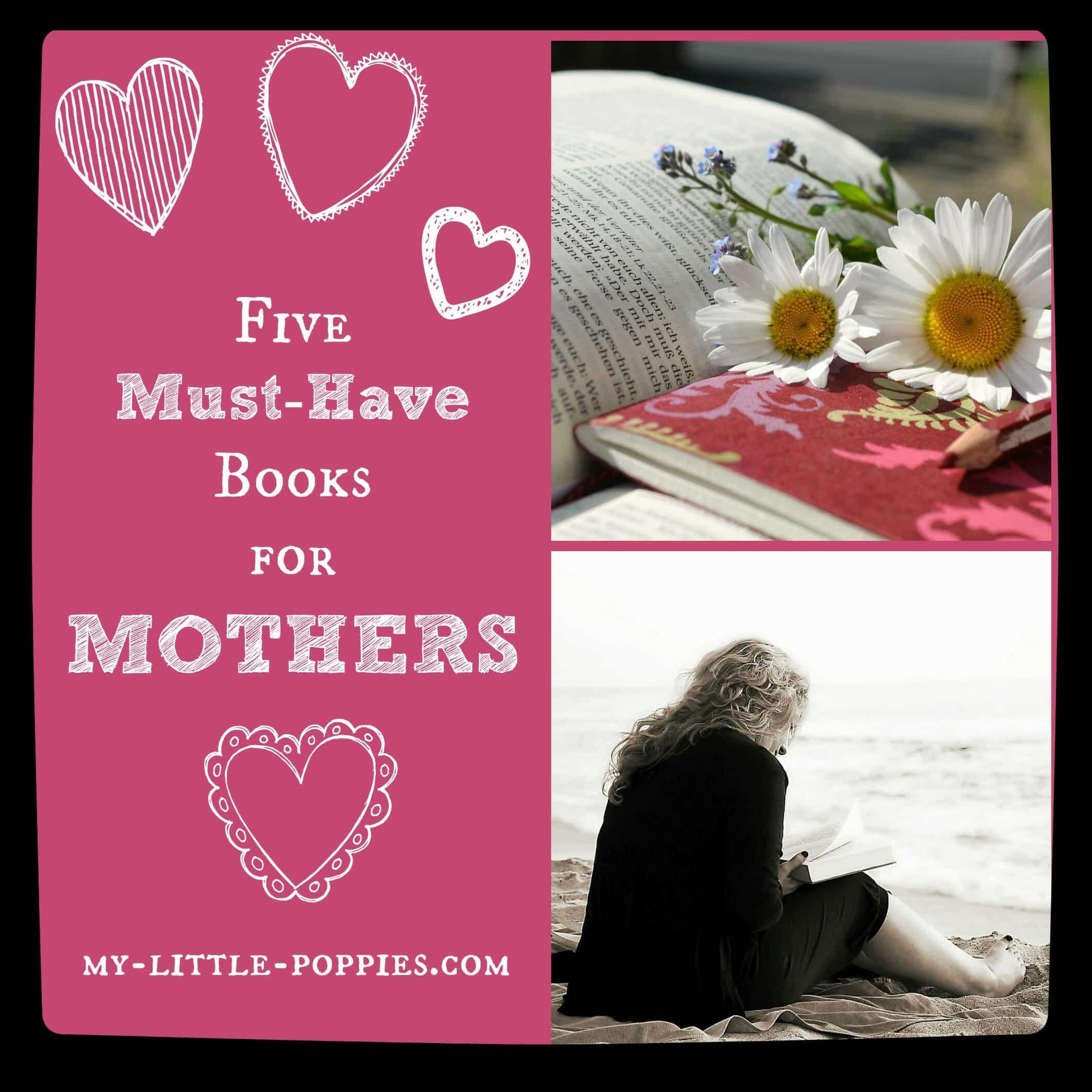 5 Must-Have Books on Motherhood