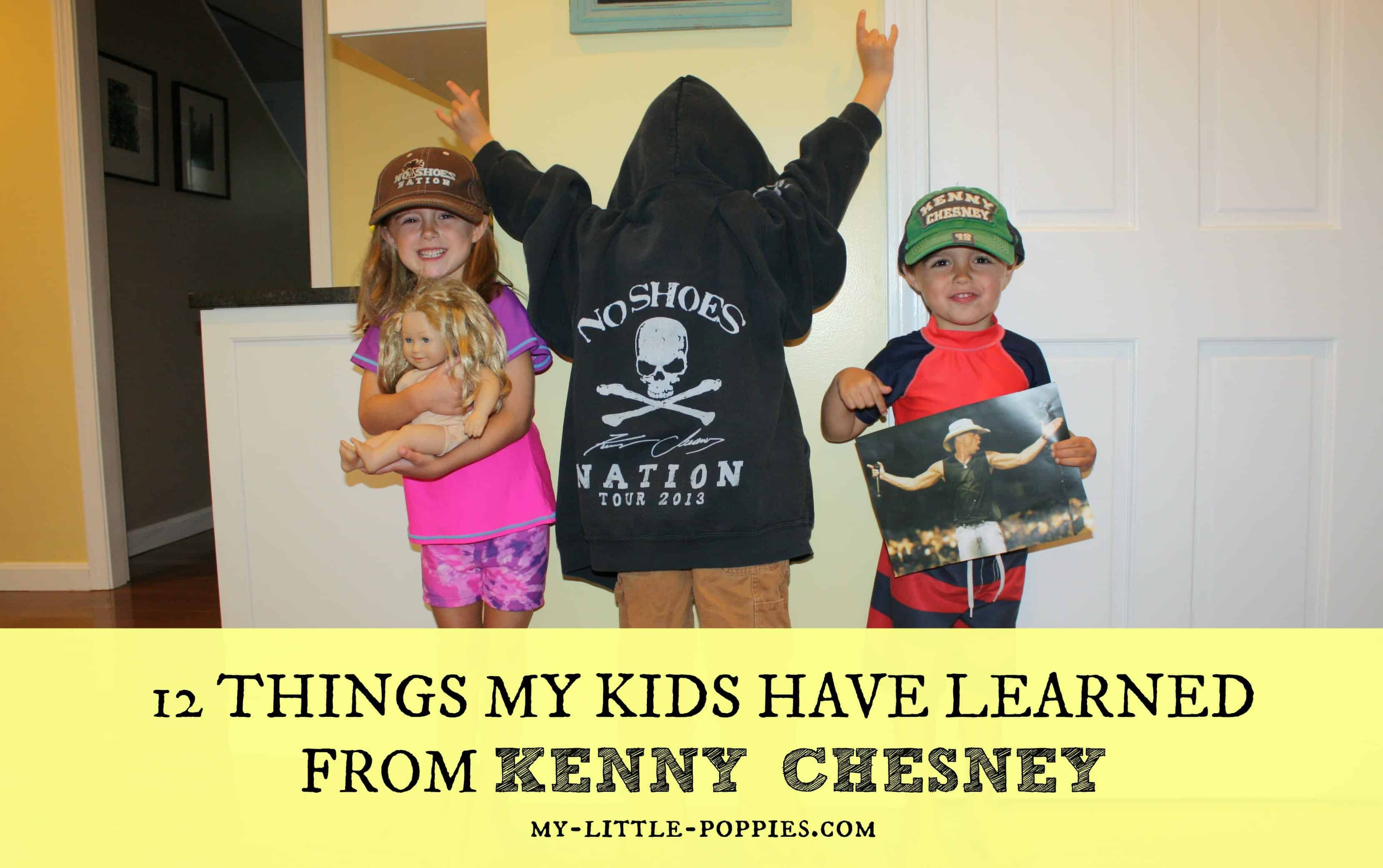 12 Things My Kids Have Learned from Kenny Chesney 1