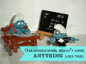 our homeschool doesn't look anything like this