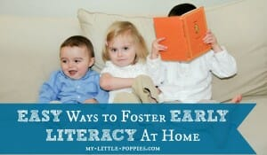 Easy Ways to Foster Early Literacy At Home