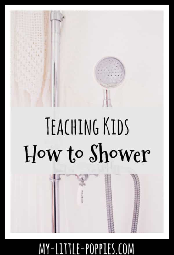 Teaching Kids How to Shower | My Little Poppies