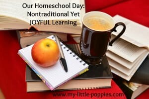 our homeschool day- joyful learning