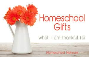 HomeschoolGiftsThankful
