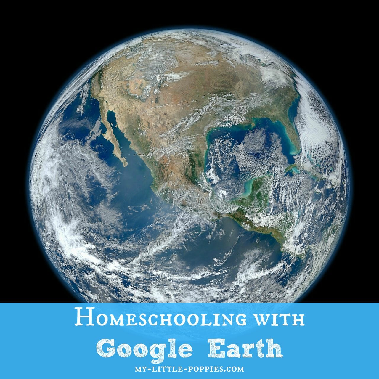 Homeschooling with Google Earth