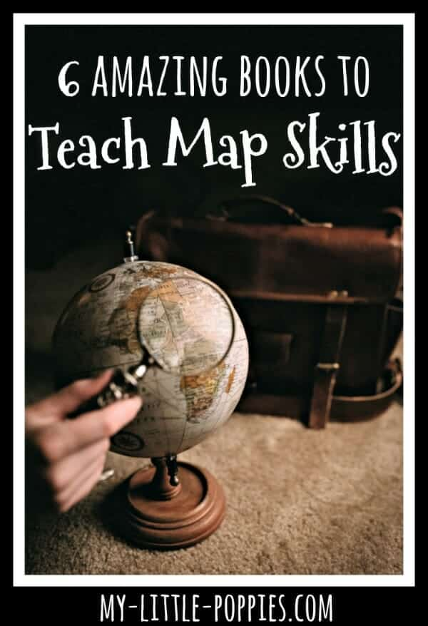 6 Amazing Books to Teach Map Skills | My Little Poppies