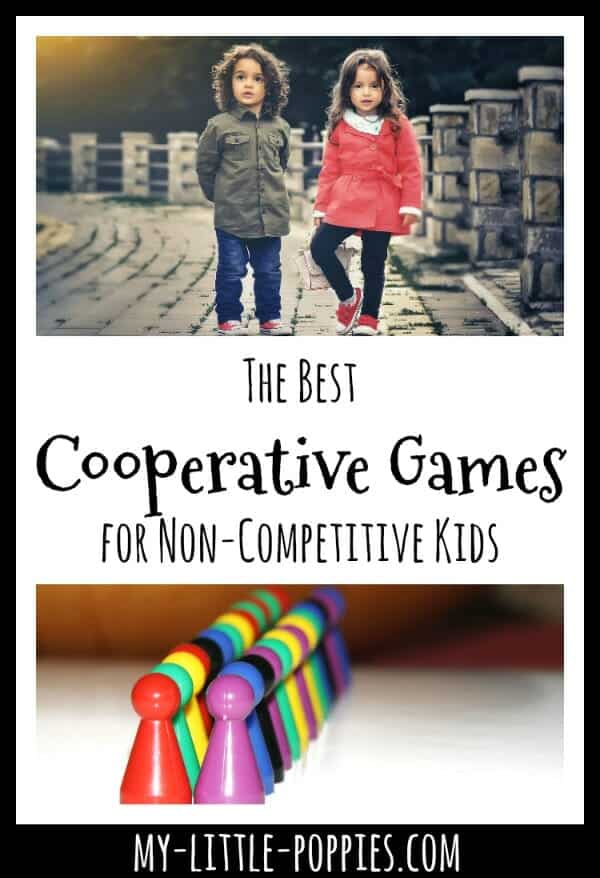 The Best Cooperative Games for Non-Competitive Kids | My Little Poppies