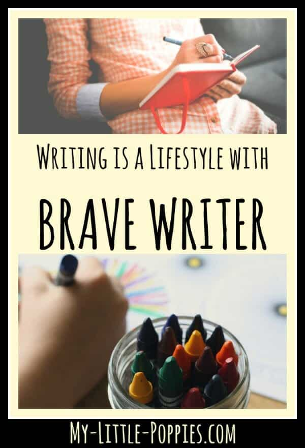 Writing is a Lifestyle with Brave Writer | My Little Poppies, https://my-little-poppies.com/the-brave-writer-lifestyle/, Brave Writer, its-brave-writer-week, Writing is a Lifestyle with Brave Writer, the brave writer lifestyle, julie bogart, my little poppies, homeschool, homeschooling, homeschooler, curriculum, writing, written language, writing development, The Homeschool Sisters