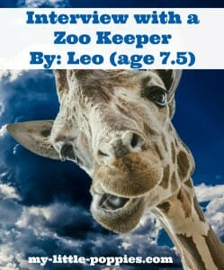 Interview with a Zoo Keeper By: Leo (age 7.5)
