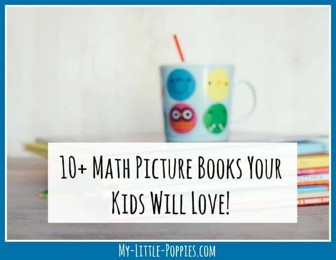 10+ Math Picture Books Your Kids Will Love! | My Little Poppies, Homeschool Math 10 Ways to Keep it Fun!, math, story books, homeschool, unschool, homeschooling, if you read your kids a math book