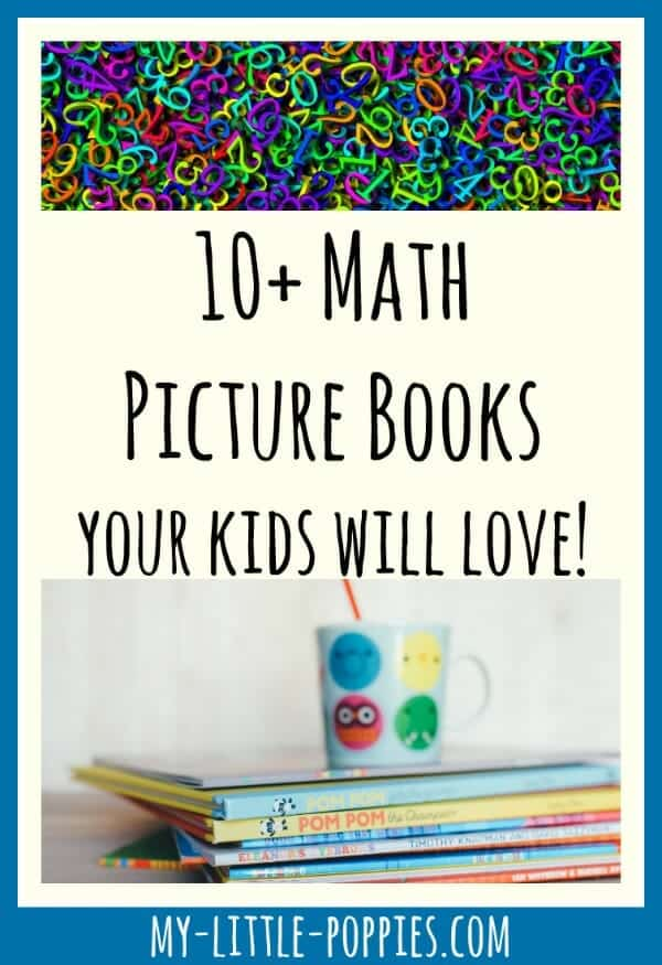 10+ Math Picture Books Your Kids Will Love! | My Little Poppies, 10+ Math Picture Books Your Kids Will Love! | My Little Poppies, math storybooks, mathematics, educational story books, homeschool, homeschooling, storytelling, read aloud, mathematics, mathy