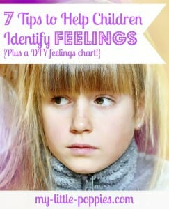 7 Tips to Help Children Identify Feelings {Plus a DIY feelings chart}