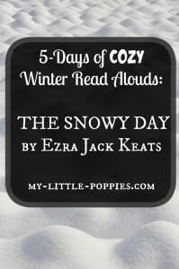 5-Days of COZY Winter Read Alouds The Snowy Day by Ezra Jack Keats