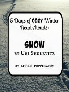 5 Days of Cozy Winter Read Alouds Snow by Uri Shulevitz