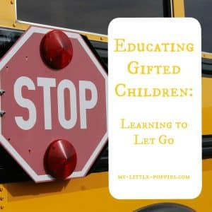 Educating Gifted Children Learning to Let Go