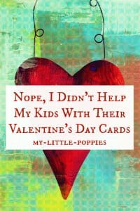 Nope, I Didn't Help My Kids With Their Valentine's Day Cards