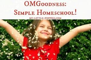 OMGoodness Simple Homeschool!
