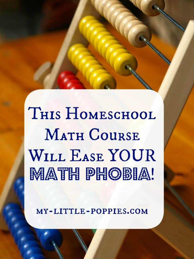 This Homeschool Math Course Will Ease YOUR Math Phobia!
