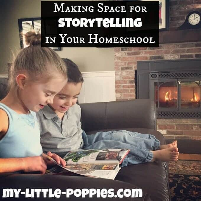 Making Space for Storytelling in Your Homeschool