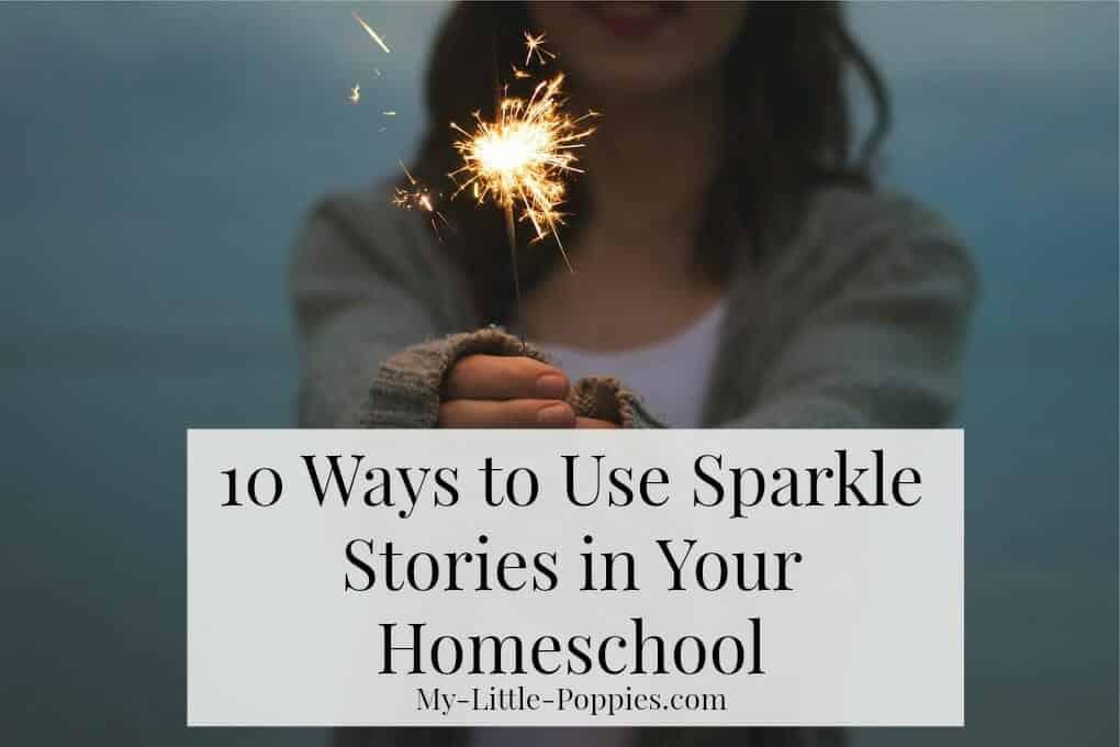 homeschool, parenting, story telling, storytelling, homeschooler, curriculum, Sparkle Stories