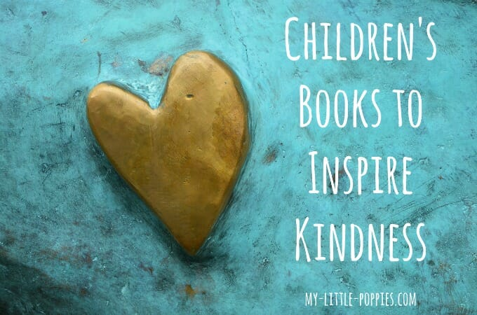 Children's Books to Inspire Kindness, empathy, be kind
