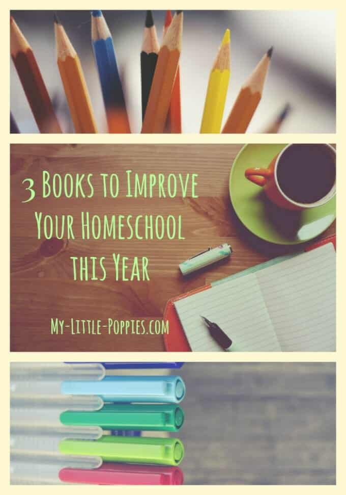 3 Books to Improve Your Homeschool This Year, homeschooling, homeschooler, homeschool books, reading for homeschool