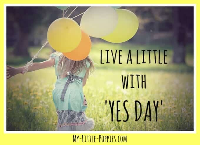 Live a Little with 'Yes Day', parenting, kindness, family fun