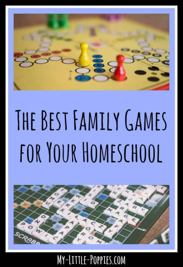 The Best Family Games For Your Homeschool My Little Poppies