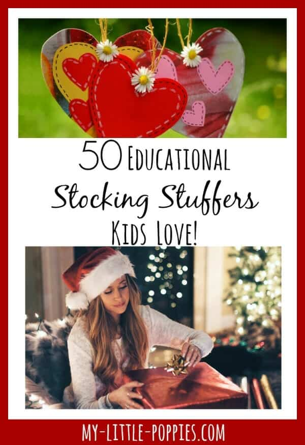 50+ Educational Stocking Stuffers Your Kids Will Love! | My Little Poppies