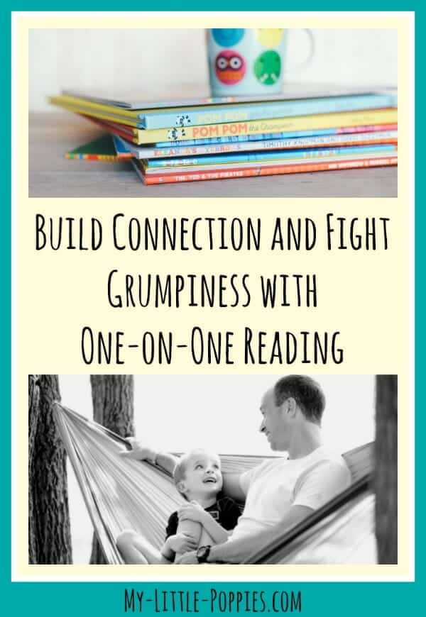 books, 1:1 time, homeschool, homeschooling, parenting, reading, read aloud, Build Connection and Fight Grumpiness with One-on-One Reading