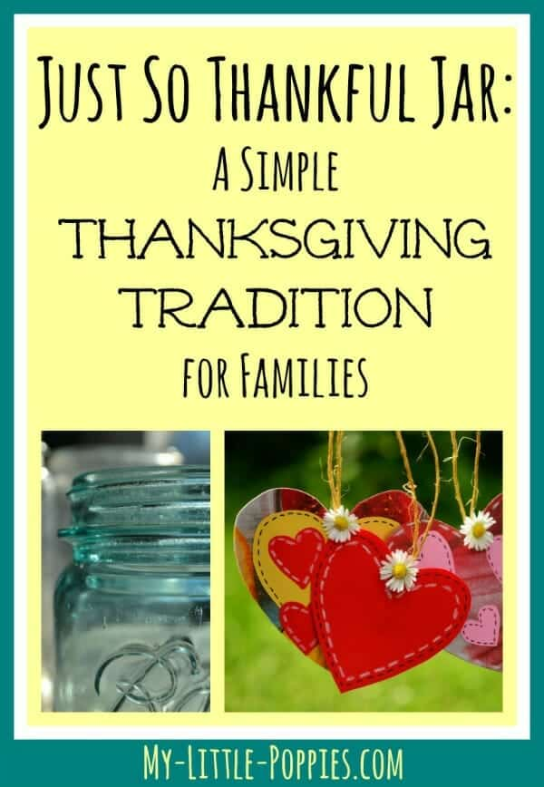 Just So Thankful Jar: A Simple Thanksgiving Tradition for Families | My Little Poppies