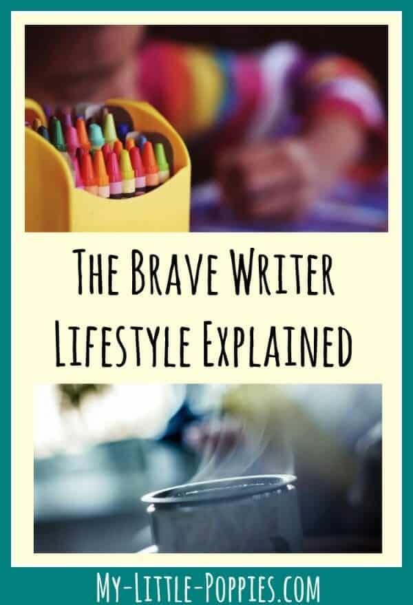the-brave-writer-lifestyle-explained-my-little-poppies, its-brave-writer-week, Writing is a Lifestyle with Brave Writer, the brave writer lifestyle, julie bogart, my little poppies, homeschool, homeschooling, homeschooler, curriculum, writing, written language, writing development, The Homeschool Sisters