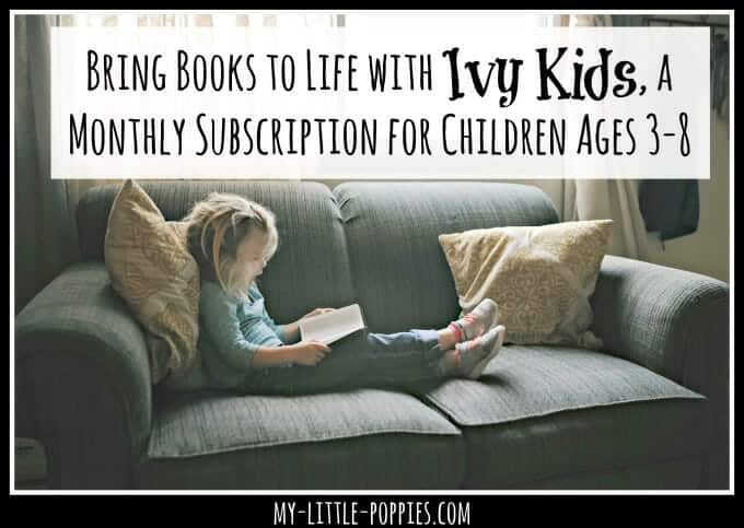 Bring Books to Life with Ivy Kids   My Little Poppies