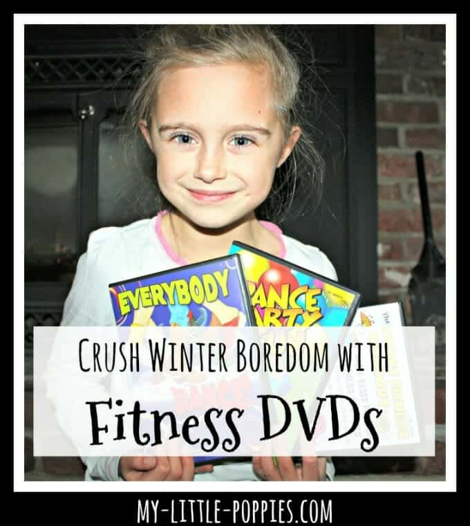 Crush Winter Boredom with Fitness DVDs | My Little Poppies educents