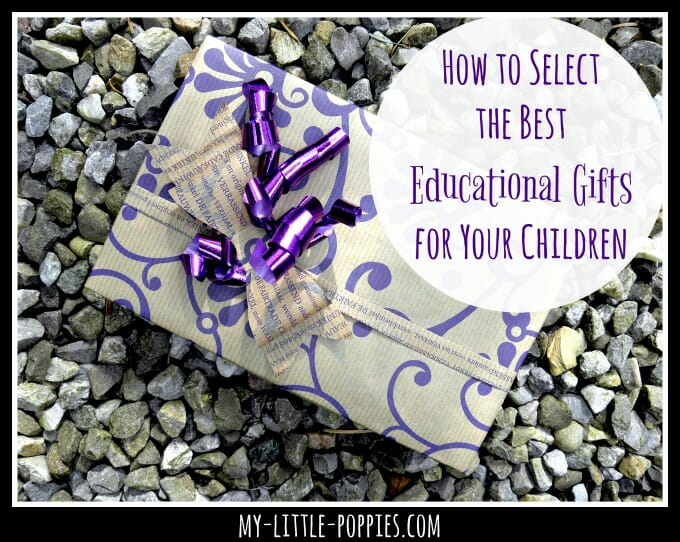 How to Select the Best Educational Gifts for Your Children