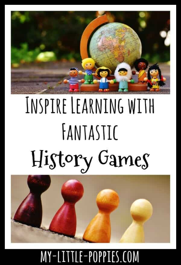 Inspire Learning with Fantastic History Games | My Little Poppies