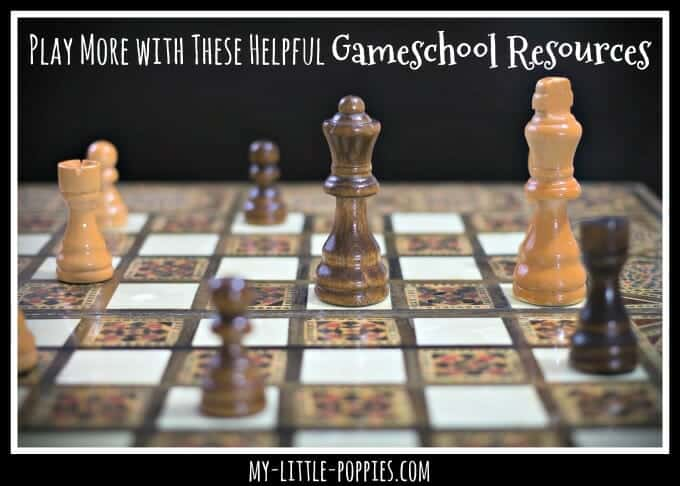 Play More with These Helpful Gameschool Resources learn with educational games teach with games play-based learning homeschool homeschooling gameschooler gameschooling