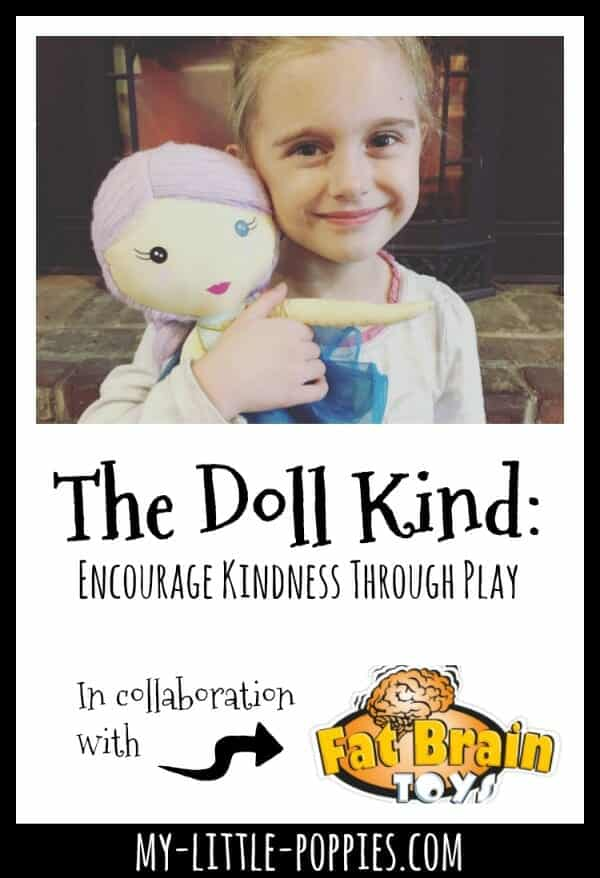 The Doll Kind: Encourage Kindness Through Play | My Little Poppies