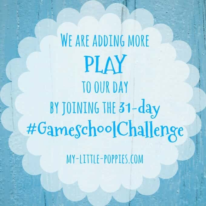 add more play to your day in 2017 with the My Little Poppies Gameschool Challenge #gameschoolchallenge