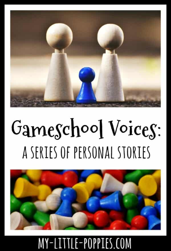 Gameschool Voices: A Series of Personal Storries | My Little Poppies