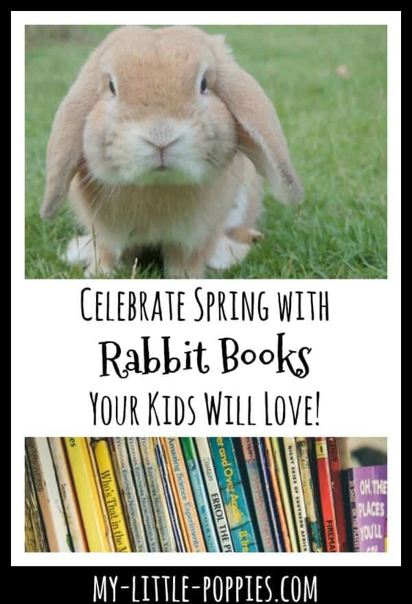 Celebrate Spring with Rabbit Books Your Kids Will Love! | My Little Poppies