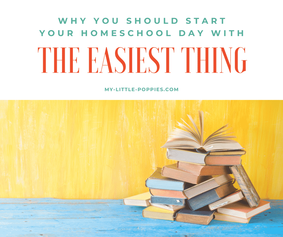 Why You Should Start Your Day with the Easiest Thing | My Little Poppies