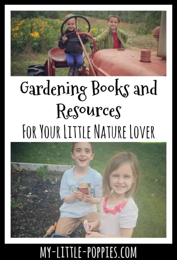 Gardening Books and Resources for Your Little Nature Lover | My Little Poppies