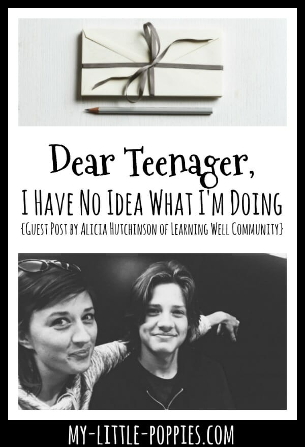 Dear Teenager, I Have No Idea What I'm Doing