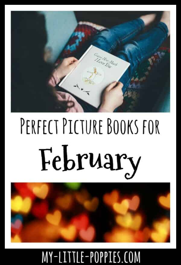 Perfect Picture Books for February | My Little Poppies
