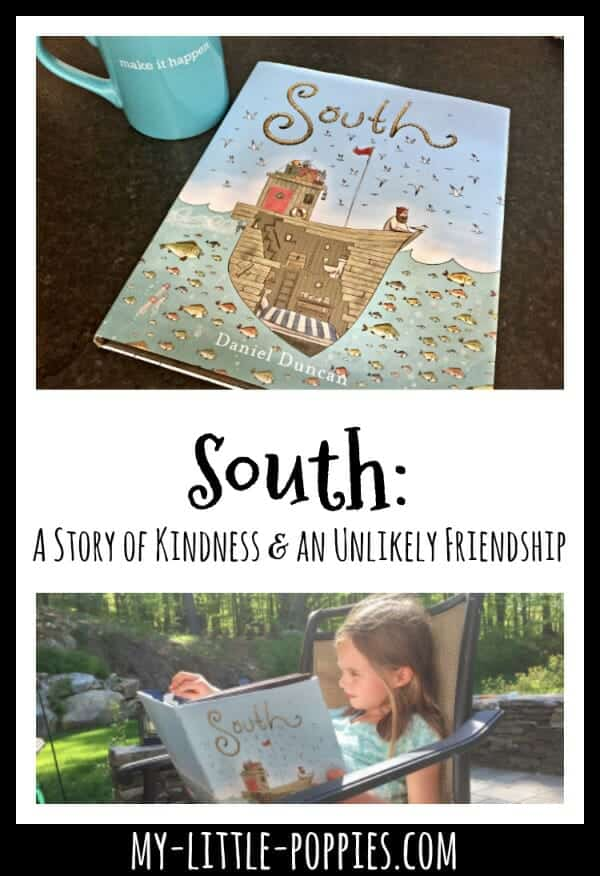 South: A Story of Kindness and an Unlikely Friendship | My Little Poppies