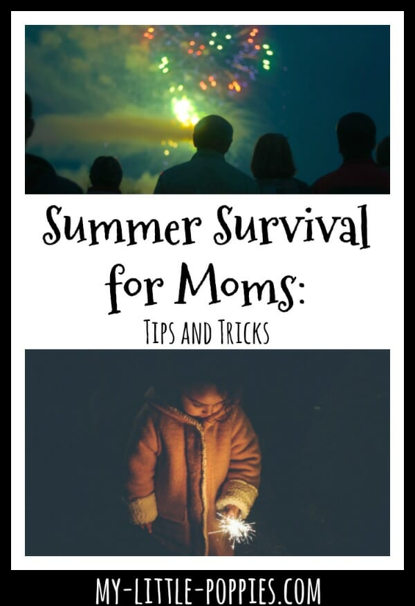 Summer Survival for Moms: Tips and Tricks | My Little Poppies